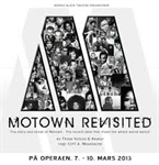 Nordic Black Theatre presenterer: Motown Revisited !